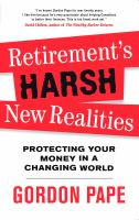 Retirement's Harsh New Realities