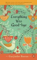 Everything Was Good-bye (BOOK CLUB SET)