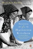 Secrets of A Hutterite Kitchen