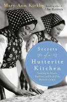 Secrets of A Hutterite Kitchen