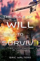 RULE OF THREE: WILL TO SURVIVE