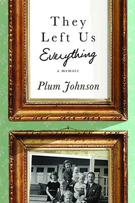 Cover image for They Left Us Everything