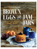 Brown Eggs and Jam Jars