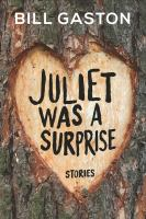 Juliet Was A Surprise