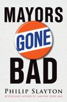 Mayors Gone Bad