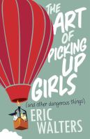 The Art of Picking up Girls (and Other Dangerous Things)