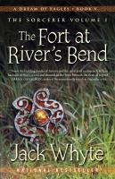 The Sorcerer, Volume 1 - the Fort at River's Bend