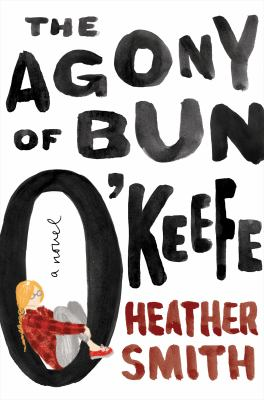 Cover image for The Agony of Bun O'Keefe