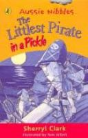 The Littlest Pirate in A Pickle