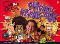 Cartoon Dave's Fab Face Freak-out