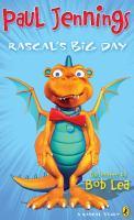 Rascal's Big Day