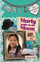 Marly Walks on the Moon