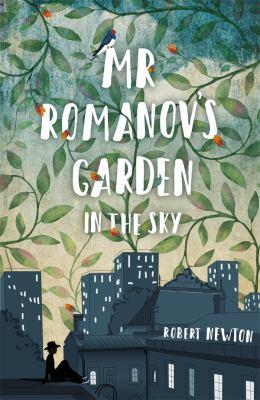 Cover image for Mr Romanov's Garden in the Sky