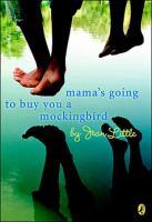 Mama's Going to Buy You A Mockingbird