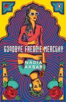 Goodbye Freddie Mercury