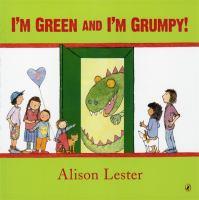 I'm Green and I'm Grumpy