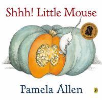 Shhh! Little Mouse