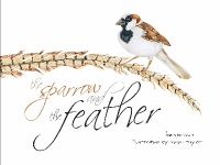 The Sparrow and the Feather