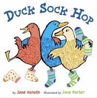 Duck, Sock, Hop