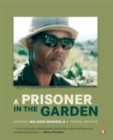 A Prisoner in the Garden