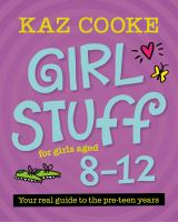 Girl Stuff for Girls Aged 8-12