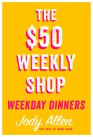 The $50 Weekly Shop Weekday Dinners