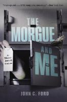 The Morgue and Me