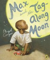 Max and the Tag-along Moon