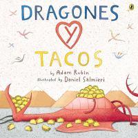 Dragones y tacos