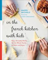 In the French Kitchen With Kids