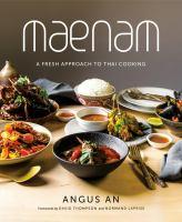 Maenam : a fresh approach to Thai cooking