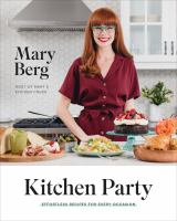 Kitchen Party : Effortless Recipes for Every Occasion