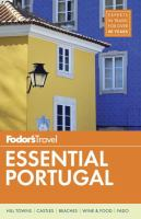 Fodor's Essential Portugal [2017]
