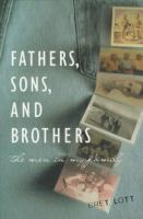 Fathers, Sons & Brothers