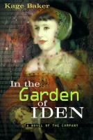 In the garden of Iden : a novel of the company