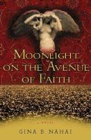Moonlight on the Avenue of Faith
