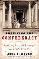 Surviving the Confederacy