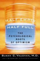 Half Empty, Half Full