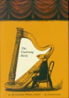 The Unstrung Harp, Or, Mr. Earbrass Writes A Novel
