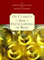 Oz Clarke's New Encyclopedia of Wine