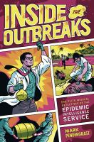 Inside the Outbreaks