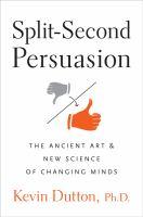 Split-second Persuasion