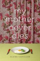 My Mother Never Dies