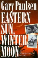 Eastern Sun, Winter Moon