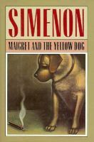 Maigret and the Yellow Dog