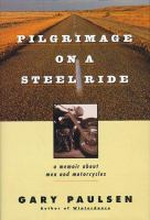 Pilgrimage on A Steelride