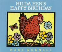 Hilda Hen's Happy Birthday