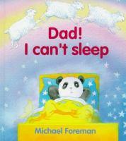 Dad! I Can't Sleep