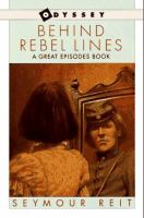 Behind Rebel Lines