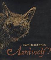 Ever Heard of An Aardwolf?